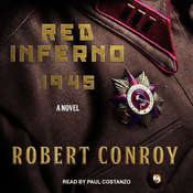 Red Inferno: 1945 Audiobook, by Robert Conroy