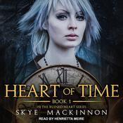 Heart of Time Audiobook, by Skye MacKinnon
