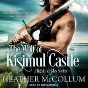 The Wolf of Kisimul Castle Audiobook, by Heather McCollum