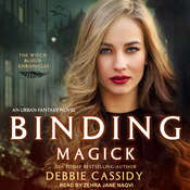 Binding Magick: an Urban Fantasy Novel Audiobook, by Debbie Cassidy