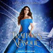 Traitors Masque: A Reimagining of Cinderella Audiobook, by Kenley Davidson