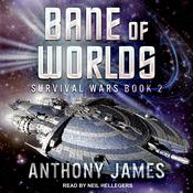 Bane of Worlds Audiobook, by Anthony James