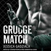 Grudge Match Audiobook, by Jessica Gadziala