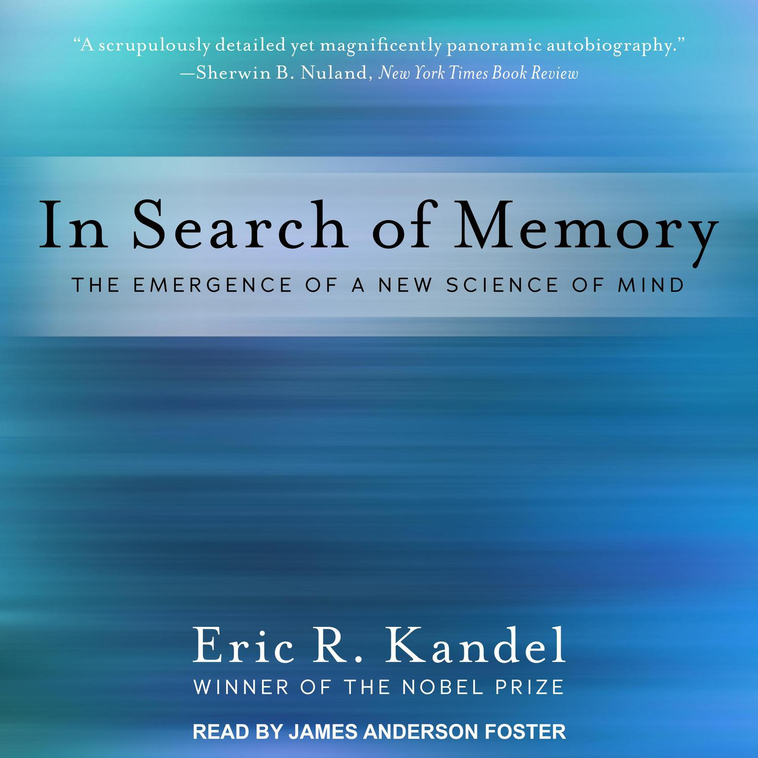 Printable In Search of Memory: The Emergence of a New Science of Mind Audiobook Cover Art