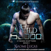 Wild Blood Audiobook, by Naomi Lucas