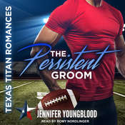 The Persistent Groom Audiobook, by Jennifer Youngblood