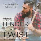 Tender with a Twist Audiobook, by Annabeth Albert