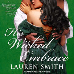His Wicked Embrace Audiobook, by Lauren Smith