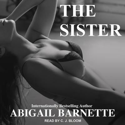 The Sister Audiobook, by Abigail Barnette