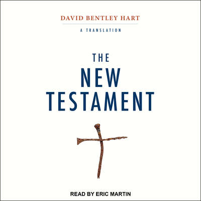 The New Testament: A Translation Audiobook, by Author Info Added Soon