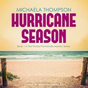 Hurricane Season  Audiobook, by Michaela Thompson|