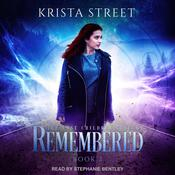 Remembered Audiobook, by Krista Street
