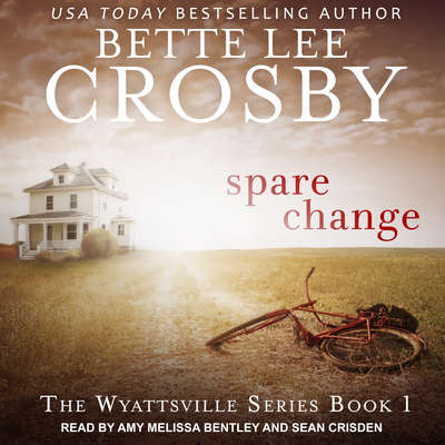 Spare Change Audiobook, by Bette Lee Crosby