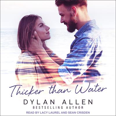 Thicker than Water Audiobook, by Dylan Allen