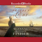 Phoebes Light Audiobook, by Suzanne Woods Fisher