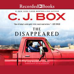 The Disappeared Audiobook, by C. J. Box
