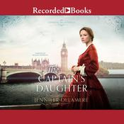 The Captains Daughter Audiobook, by Jennifer Delamere