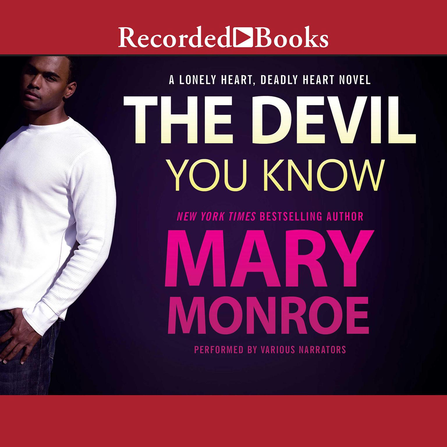 The Devil You Know Audiobook, by Mary Monroe