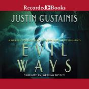 Evil Ways Audiobook, by Justin Gustainis