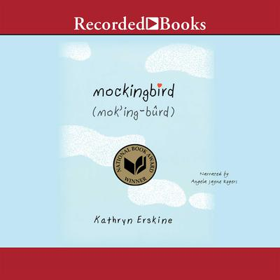 Mockingbird Audiobook, by Kathryn Erskine