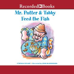 Mr. Putter and Tabby Feed the Fish Audiobook, by Cynthia Rylant