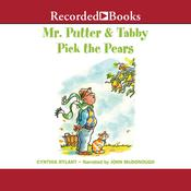 Mr. Putter and Tabby Pick the Pears Audiobook, by Cynthia Rylant
