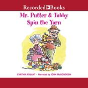 Mr. Putter and Tabby Spin the Yarn Audiobook, by Cynthia Rylant