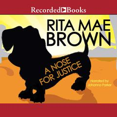 A Nose for Justice Audiobook, by Rita Mae Brown