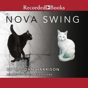 Nova Swing Audiobook, by M. John Harrison