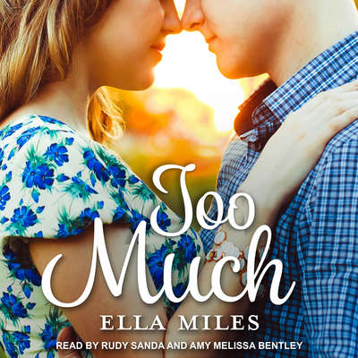 Too Much Audiobook, by Ella Miles
