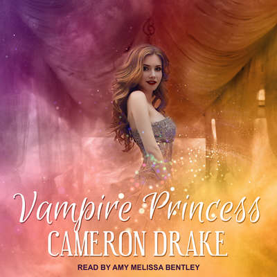 Vampire Princess Audiobook, by Cameron Drake