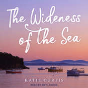 The Wideness of the Sea Audiobook, by Katie Curtis