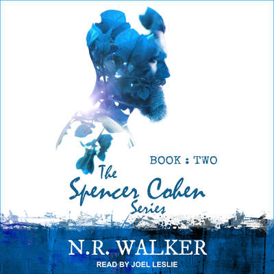 Spencer Cohen Series, Book Two  Audiobook, by