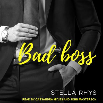 Bad Boss Audiobook, by Stella Rhys