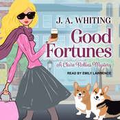 Good Fortunes Audiobook, by J. A. Whiting