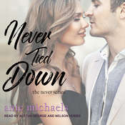 Never Tied Down Audiobook, by Anie Michaels