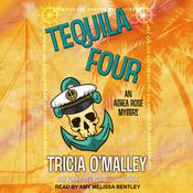 Tequila Four Audiobook, by Tricia O'Malley