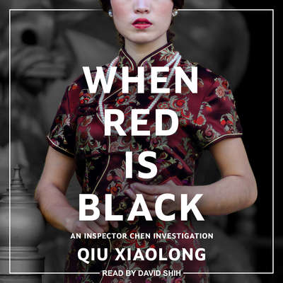 When Red Is Black Audiobook, by Qiu Xiaolong