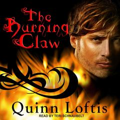 The Burning Claw Audiobook, by Quinn Loftis