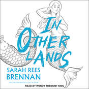 In Other Lands Audiobook, by Sarah Rees Brennan