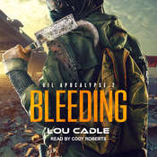Bleeding Audiobook, by Lou Cadle