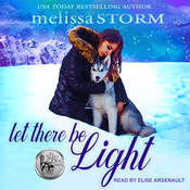 Let There Be Light Audiobook, by Melissa Storm