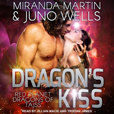 Dragon's Kiss Audiobook, by