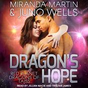 Dragons Hope Audiobook, by Juno Wells, Miranda Martin