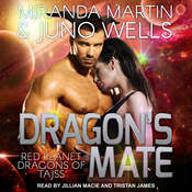 Dragons Mate Audiobook, by Miranda Martin, Juno Wells