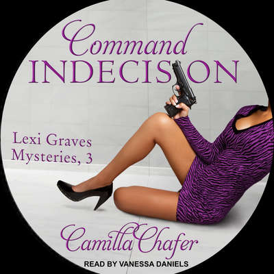 Command Indecision Audiobook, by Camilla Chafer
