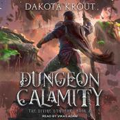 Dungeon Calamity Audiobook, by Dakota Krout