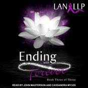Ending with Forever Audiobook, by Lan LLP