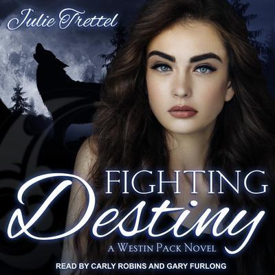 Fighting Destiny  Audiobook, by