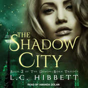 The Shadow City: A Dark Paranormal Fantasy Audiobook, by L.C. Hibbett